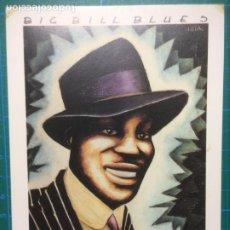 Fotos de Cantantes: POSTAL BIG BILL BLUES - HITA - SOLO BLUES 1 - D.L.M. 16.016- 1989 - JOMAGAR POSTCARD. Lote 216936416