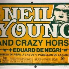 Fotos de Cantantes: NEIL YOUNG AND CRAZY HORSE + EDUARD DE NEGRI. HISTÓRICO CARTEL CONCIERTO BILBAO (1987).. Lote 219115176