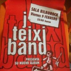 Fotos de Cantantes: CARTEL J TEIXI BAND - BILBOROCK BILBAO. Lote 223566008