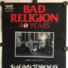 Fotos de Cantantes: BAD RELIGION 40 YEARS TOUR. CARTEL PROMOCIONAL DEL CONCIERTO BILBAO. SUICIDAL TENDENCIES. Lote 225214450