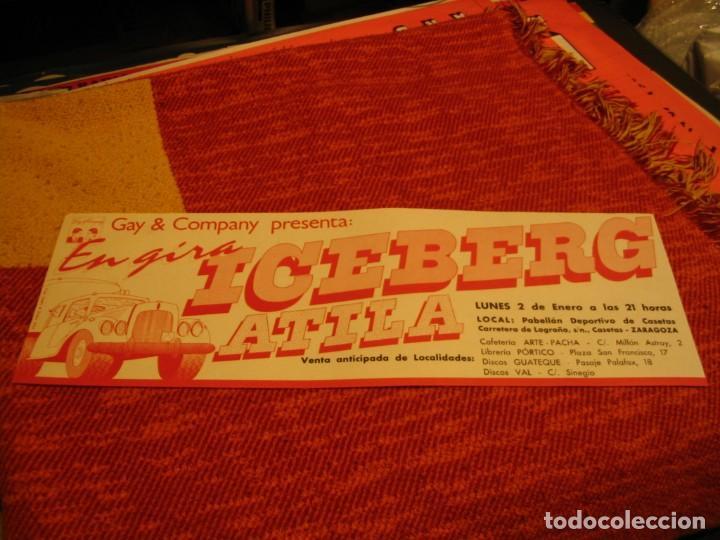 ICEBERG + ATILA BANDA CARTEL ORIGINAL ZARAGOZA GIRA 1978 TOUR 20X61 (Música - Fotos y Postales de Cantantes)