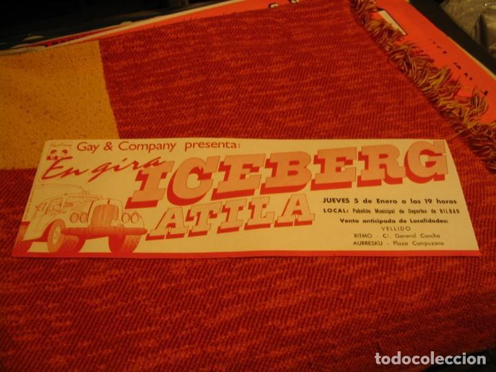ICEBERG + ATILA BANDA CARTEL ORIGINAL BILBAO GIRA 1978 TOUR 20X61 (Música - Fotos y Postales de Cantantes)
