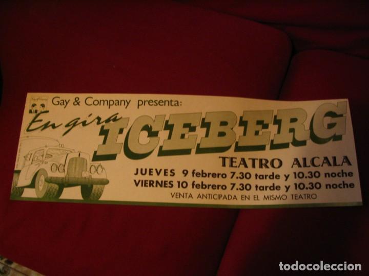 ICEBERG BANDA CARTEL ORIGINAL TEATRO ALCALA MADRID GIRA 1978 TOUR 20X61 (Música - Fotos y Postales de Cantantes)