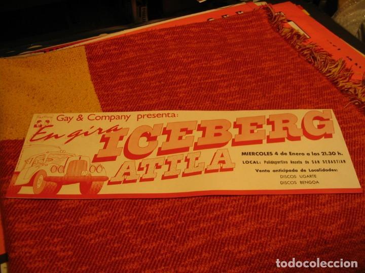 ICEBERG + ATILA BANDA CARTEL ORIGINAL SAN SEBASTIAN GIRA 1978 TOUR 20X61 (Música - Fotos y Postales de Cantantes)