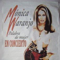 Fotos de Cantores: MÓNICA NARANJO, PALABRA DE MUJER. CONCIERTO EN ZARAGOZA. POSTER 90 X 130 CMS.. Lote 227777075