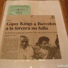 Fotos de Cantantes: GIPSY KINGS LOTE 60 RECORTES DE PRENSA GIRA 1991 BARCELONA MADRID CLAUSURADO CLIPPINGS. Lote 230205435