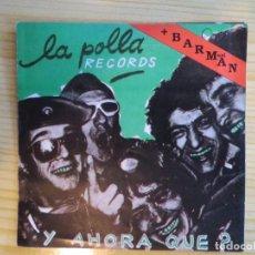 Fotos de Cantantes: LA POLLA RECORDS: Y AHORA QUE? + BARMAN ( LIBRETO CD). Lote 262636320