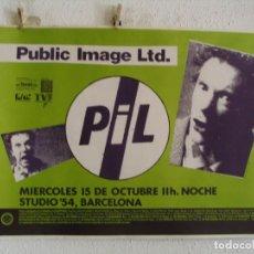 Fotos de Cantantes: PIL PUBLIC IMAGE LTD CARTEL ORIGINAL 1986 BARCELONA 64X90 SEX PISTOLS. Lote 235289170