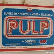 Fotos de Cantantes: PULP + SPRING CARTEL ORIGINAL GIRA TOUR 1995 BARCELONA 70X100. Lote 235296940