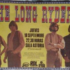 Fotos de Cantantes: MÍTICOS DE LOS 80'S. CARTEL CONCIERTO THE LONG RYDERS MADRID 1986. Lote 235388750