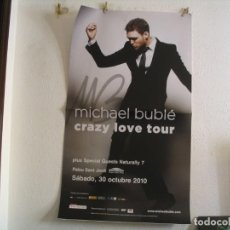 Fotos de Cantantes: MICHAEL BUBLÉ CARTEL ORIGINAL BARCELONA 2010 GIRA CRAZY LOVE TOUR 130X75. Lote 236922890