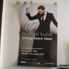Fotos de Cantantes: MICHAEL BUBLÉ CARTEL ORIGINAL BARCELONA 2010 GIRA CRAZY LOVE TOUR 130X75. Lote 236922920