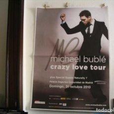 Fotos de Cantantes: MICHAEL BUBLÉ CARTEL ORIGINAL MADRID 2010 GIRA CRAZY LOVE TOUR 140X100. Lote 236923190