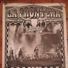Fotos de Cantantes: POSTER GIGANTE LA FRONTERA CAPTURADOS VIVOS GIRA POP MOVIDA. Lote 236989705