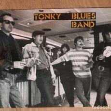 Fotos de Cantantes: POSTAL NUEVA GRANDE TONKY BLUES BAND ÑACO GOÑI FOTO 1988 1989 1990. Lote 237169460