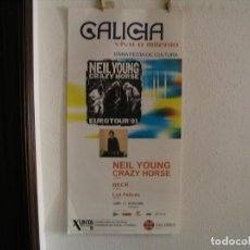 Fotos de Cantantes: GALICIA MILENIO NEIL YOUNG CRAZY HORSE BECK CARTEL ORIGINAL 2001 GIRA TOUR 100X50. Lote 237329875