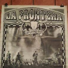 Photos de Chanteurs et Chanteuses: POSTER LA FRONTERA CAPTURADOS VIVOS GIRA 1991 1992 RECORTADO. Lote 237386000
