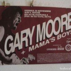 Fotos de Cantores: GARY MOORE + MAMA´S BOYS CARTEL ORIGINAL BARCELONA 1985 GIRA TOUR 89X63. Lote 242320950