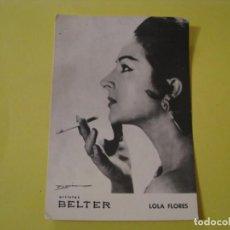 Fotos de Cantantes: TARJETA POSTAL ARTISTAS BELTER. LOLA FLORES.. Lote 245099630