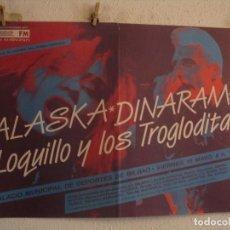 Fotos de Cantantes: LOQUILLO Y TROGLODITAS ALASKA Y DINARAMA CARTEL ORIGINAL BILBAO GIRA TOUR 65X89. Lote 246490775