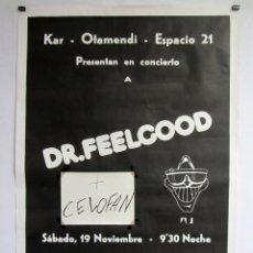 Fotos de Cantantes: DR. FEELGOOD + CELOFAN. HISTÓRICO CARTEL CONCIERTO EN MONDRAGÓN (AÑOS 80).. Lote 246541705