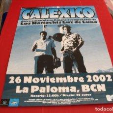 Fotos de Cantantes: CALEXICO + LOS MARIACHIS LUZ DE LUNA CARTEL ORIGINAL TOUR GIRA 2002 BARCELONA 42X30. Lote 269401813