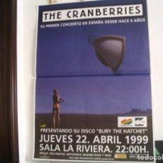 Fotos de Cantantes: CRANBERRIES CARTEL ORIGINAL TOUR BURY THE HATCHET GIRA 1999 MADRID 140X100. Lote 269404058