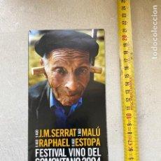 Fotos de Cantantes: PROGRAMA 2004 SOMONTANO.SERRAT, ESTOPA, MALÚ, RAPHAEL), VER FOTOS.(3,92 ENVÍO CERT). Lote 276673323