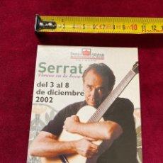 Fotos de Cantantes: POSTAL 2002 JOAN MANUEL SERRAT, TEATRO ALBÉNIZ (MADRID) .VER FOTOS.(3,18 ENVÍO CERT). Lote 277178768