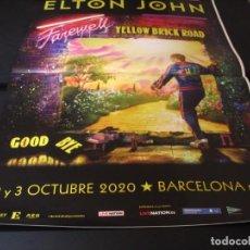 Fotos de Cantantes: ELTON JOHN CARTEL ORIGINAL BARCELONA 2020 GIRA FAREWELL YELLOW BRICK ROAD TOUR 100X70. Lote 288032853