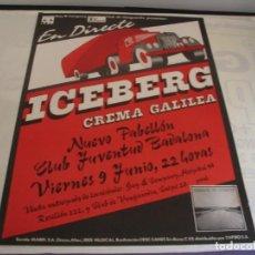 Fotos de Cantantes: ICEBERG + CREMA GALILEA CARTEL ORIGINAL BADALONA 1978 GIRA TOUR 68X48. Lote 293919983