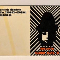 Fotos de Cantantes: BILBAO. TARJETA FLYER TIFFANY'S, CAFETERÍA DISCOTECA… (H.1980?) MEDIDAS: 11 X 15 CM.. Lote 295385943