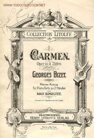 ÓPERA, CARMEN DE BIZET, EN 4 ACTOS (Música - Libretos de Opera)