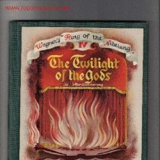 Libretos de ópera: THE TWILIGHT OF THE GODS / ADAPTED BY R. LAWRENCE AND ILLUSTRATED BY A. SEREBRIAKOFF. Lote 22387569