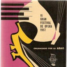 Libretos de ópera: TOSCA / PUCCINI. VI GRAN FESTIVAL DE OPERA 1957. ORGANIZADO POR LA ABAO. 22 X 15 ,5 CM. . Lote 4510321