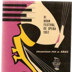 Libretos de ópera: L' ELISIR D' AMORE / DONIZETTI. VI GRAN FESTIVAL DE OPERA 1957. ORGANIZADO POR LA ABAO. . Lote 4510337