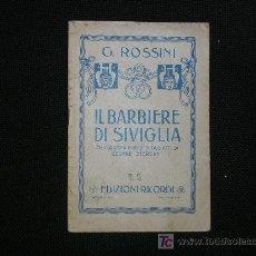 Libretos de ópera: 1900? ANTIGUO LIBRETO DE OPERA. ROSSINI - IL BARBIERE DI SIVIGLIA. EDIZIONI RICORDI.. Lote 24713571