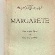 Libretos de ópera: LIBRETO DE OPERA MARGARETE TAGBLATT-BIBLIOTHEK GLOBUS-VERLAG VIENA,1949.. Lote 27398230