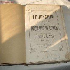 Libretos de ópera: LOHENGRIN,ÓPERA DE RICHARD WAGNER,SIGLO XIX. Lote 19025722