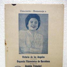 Libretos de ópera: VICTORIA DE LOS ANGELES SOPRANO ORQUESTA FILARMONICA DE BARCELONA. 4 NOVIEMBRE DE 1947. MAS FOTOS.. Lote 27547419