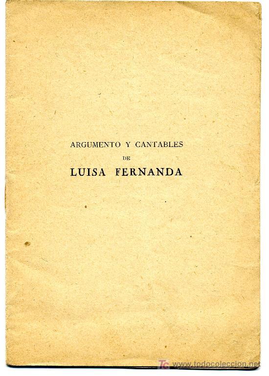 ARGUMENTO Y CANTABLES DE LUISA FERNANDA (Música - Libretos de Opera)