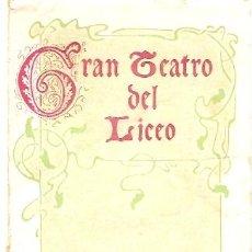 Libretos de ópera: GRAN TERATRO DEL LICEO PROGRAMA OFICIAL TEMPORADA INVIERNO 1915-1916. Lote 11655808
