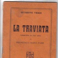 Libretos de ópera: LIBRETO DE OPERA - LA TRAVIATA - GIUSEPPE VERDI - BARION EDITORE, MILANO1925 . Lote 18434430