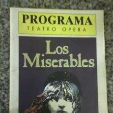 Libretos de ópera: PROGRAMA DEL MUSICAL LOS MISERABLES (ALAIN BOUBLIL Y C. M. SCHONBERG) - TEATRO OPERA - ARGENTINA. Lote 19374231