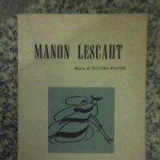 Libretos de ópera: MANON LESCAUT (LIBRETO PARA ÓPERA HOMÓNIMA) - RICORDI - ITALIA - 1958 RARISIMO. Lote 26162046