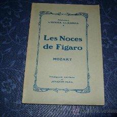 Libretos de ópera: LAS BODAS DE FÍGARO, DE MOZART. Lote 25559391