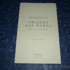 Libretos de ópera: LIBRETO DE ARIADNE AUF NAXOS, DE RICHARD STRAUSS. Lote 26001104