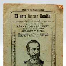 Livrets d'opéra: EL ARTE DE SER BONITA ARGUMENTO PASATIEMPO LÍRICO PASO Y JIMÉNEZ PRIETO MÚSICA GIMÉNEZ Y VIVES 1905. Lote 21226954