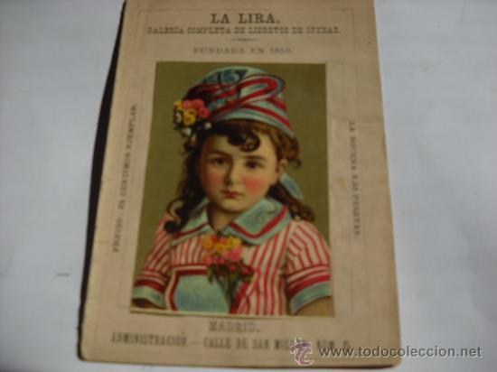 MEYERBEERI:LOS HUGONOTES. OPERA. MADRID 1888. LA LIRA. GALERÍA DE LIBRETOS DE OPERA 16 PAGS. (Música - Libretos de Opera)