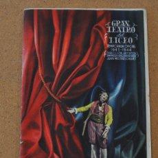 Libretos de ópera: PROGRAMA MUSICAL DEL LICEO. LICEU. BARCELONA. DE 1943-44. PUBLICIDAD EN LOMO DE BRANDY.. Lote 23606284